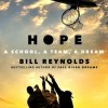 Book Review: Bill Reynolds' Hope: A School, A Team, A Dream