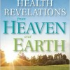 Revelations that Bring Together Heaven and Earth