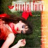Album Of The Week: Crystal Fairy