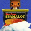 Spamalot: 'Tis a Silly Play