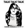 Album of the Week: Carissa Johnson and the Cure-Alls – <i>Talk Talk Talk</i>