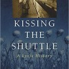 Book Review: Mary Ann Mayer's Kissing the Shuttle, A Lyric History