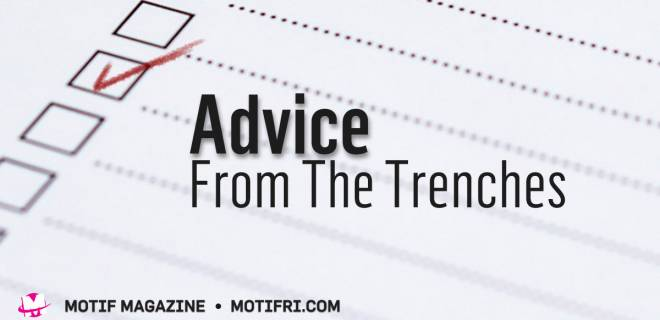 Advice from the Trenches: Changes Are Afoot